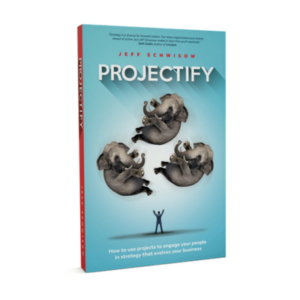 Projectify Book Jeff schwisow